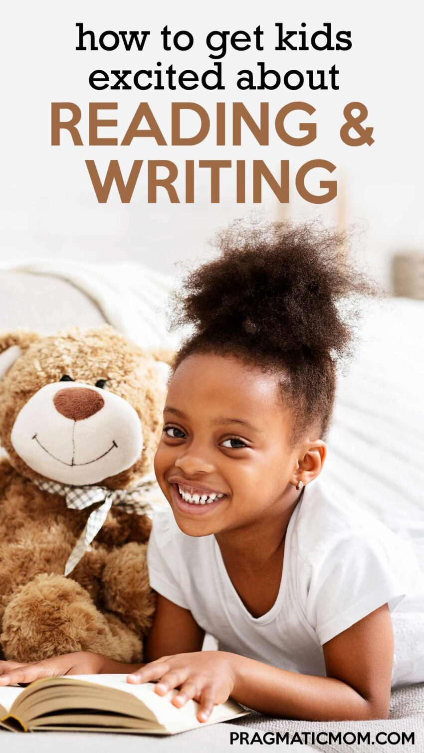 Getting Kids Excited about Reading and Writing