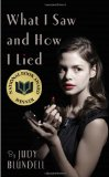 the consequences of lying in what i saw and how i lied a novel by judy blundell What i saw and how i lied (book) : blundell, judy : in 1947, teenage evie, smitten by a handsome ex-gi who seems to have a secret hold on her stepfather joe, finds.