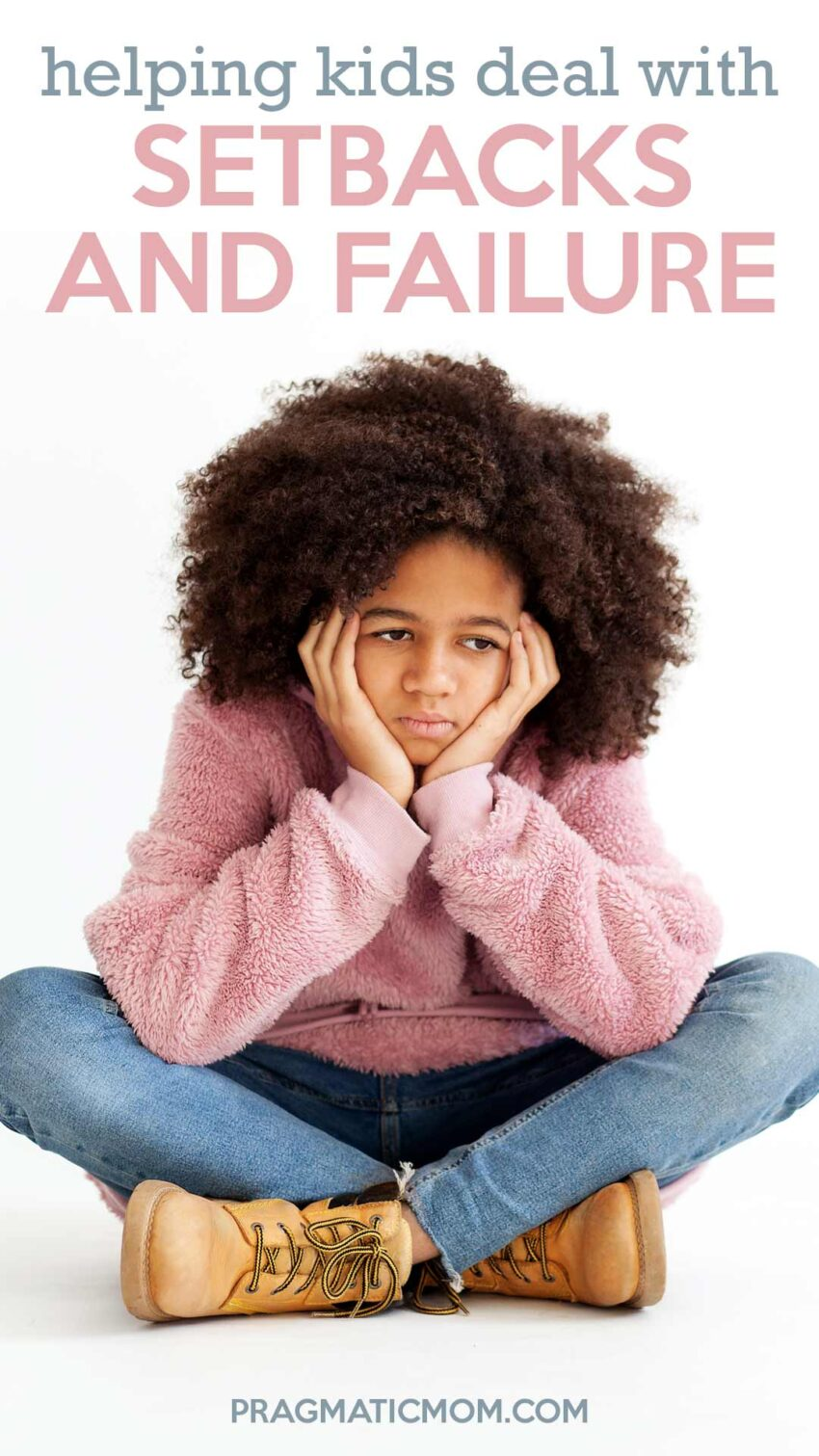 Helping Kids Deal with Setbacks and Failure
