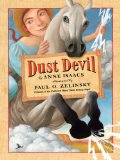Dust Devil, Anne Isaacs, potential Caldecott winner 2011, Pragmatic Mom, http://PragmaticMOm.com