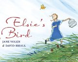 Elsie's Bird, Jane Yolen, David Small, potential Caldecott 2011, Pragmatic Mom, http://PragmaticMom.com