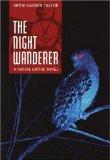 The Night Wanderer, Drew Hayden Taylor, Gothic Novel, Twilight series alternative, http://PragmaticMom.com, Pragmatic Mom, Young Adult Native American Indian fiction