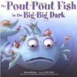 The Pout-Pout Fish in the Big-Big Dark, Deborah Diesen, http://PragmaticMom.com, Pragmatic Mom