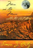 Men on the Moon: Collected Short Stories, Simon J. Ortiz, http://PragmaticMom.com, Pragmatic Mom, Native Indian Young Adult Poems Fiction Novels Best
