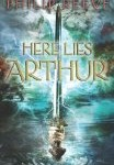 Philip Reeve, Here Lies Arthur, King Arthur, Carnegie Medal, best chapter book, http://PragmaticMom.com, Pragmatic Mom
