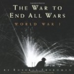 The War to End All Wars, Freedman, http://PragmaticMom.com, Pragmatic Mom