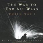 The War to End All Wars, Freedman, http://PragmaticMom.com, Pragmatic Mom