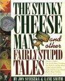 The Stinky Cheese Man, Jon Scieszka, Lane Smith, http://PragmaticMom.com, Pragmatic Mom, PragmaticMom