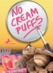 No Cream Puffs, Karen L Day, http://PragmaticMom.com, Pragmatic Mom, girls book club girls bookclub