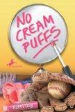 No Cream Puffs, Karen L Day, http://PragmaticMom.com, Pragmatic Mom, girls book club girls bookclub