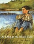 As Long as the Rivers Flow: A Last Summer before Residential School, Larry Loyie, http://PragmaticMom.com, PragmaticMom, Pragmatic Mom, best books for children of color