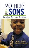 mom's guidebook to raising sons, http://PragmaticMom.com, Pragmatic Mom, mom how to raise boys sons