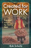 boys sons and work, created for work, created to work, http://PragmaticMom.com, Pragmatic Mom, boys and working