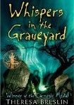 Whispers in the Graveyard, Theresa Breslin, Carnegie Medal, http://PragmaticMom.com, Pragmatic Mom