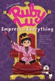 Ruby Lu, Asian Junie B. Jones, Lenore Look, http://PragmaticMom.com, Pragmatic Mom, PragmaticMom