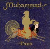 Demi, Muhammad, teaching children tolerance, about Arabs, about Islam World, http://PragmaticMom.com, PragmaticMom, Pragmatic Mom