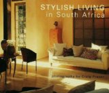 stylish living in south africa interior design book, http://PragmaticMOm.com
