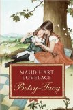 Betsy Tacy series best old fashioned books for children pragmatic mom