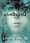 Wintergirls, Laurie Halse Anderson, http://PragmaticMom.com, Pragmatic Mom, best young adult novels as gifts for adults