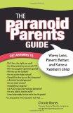The Paranoid Parent's Guide, Christie Barnes, http://PragmaticMom.com, best baby parenting books