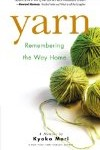 Yarn Remembering the Way Home best novel for moms 2010 12 days of shopping pragmaticmom.com