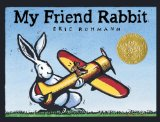 My Friend Rabbit, caldecott, pragmatic mom
