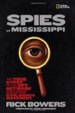 Spies of Mississippi: The True Story of the Spy Network that Tried to Destroy the Civil Rights Movement, YALSA award, best non fiction YA book, pragmatic mom