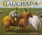 Gauchada, Teach Me Tuesday Argentina Children's books picture books children's multi cultural literature, pragmaticmom.com, pragmatic mom