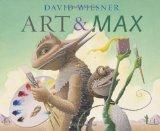 Art and Max, best picture book of 2010, Caldecott potential winner, David Weisner, Pragmatic Mom, best books of 2010