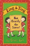 best asian easy reader, grace lin, pragmaticmom.com Ling and Ting Not Exactly the Same Grace Lin Asian American voice pragmatic mom