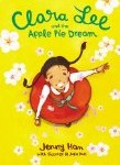 best Korean American Children's books literature pragmatic mom pragmaticmom Clara Lee and the Apple Pie Dream Jenny Han easy chapter book