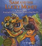 Sam and the Lucky Money best chinese new years books for kids children Pragmatic Mom PragmaticMom