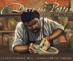 Dave the Potter: Artist, Poet, Slave Caldecott Pragmatic Mom PragmaticMom