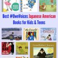 Best Own Voices Japanese American Books for Kids & Teens