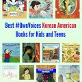 Best Own Voices Korean American Books for Kids and Teens