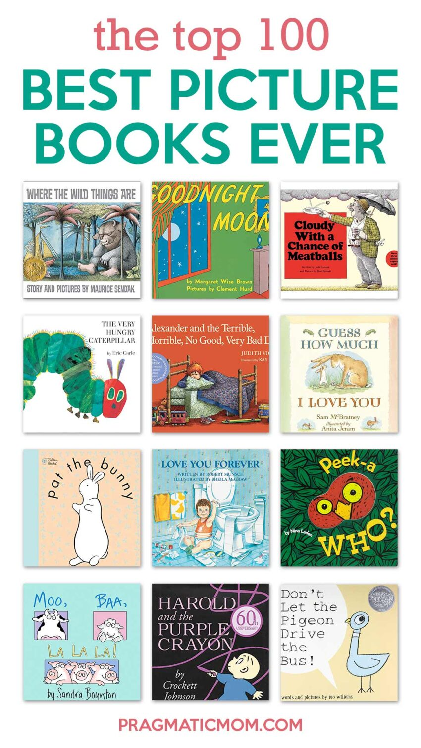 Top 100: Truly and Honestly, Best Children's Picture Books Ever!
