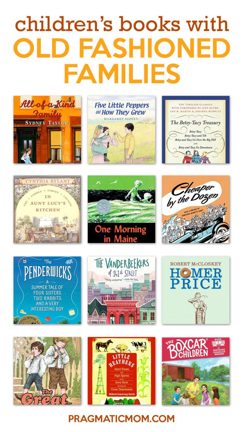 Best Old Fashioned Families in Children's Books