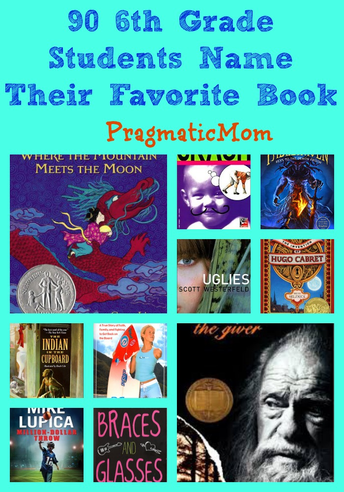Favorite Books For 6th Grade From 6th Graders Pragmaticmom