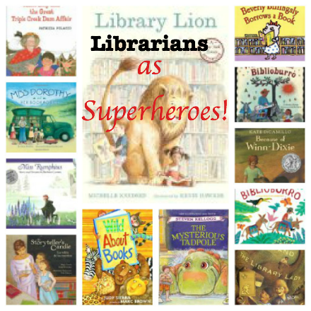 children's books with librarians who make a difference, librarians as superheroes, kids books with life changing librarians
