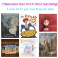 princess books for girls, strong role models for girls, best princess books