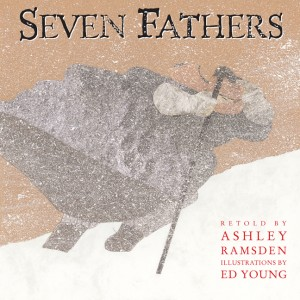 Seven Fathers, Ed Young, zen books for kids, picture books,