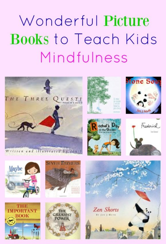 Zen Picture Books to Teach Kids Mindfulness