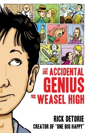The Accidental Genius of Weasel High, best chapter books for middle school kids, chapter books