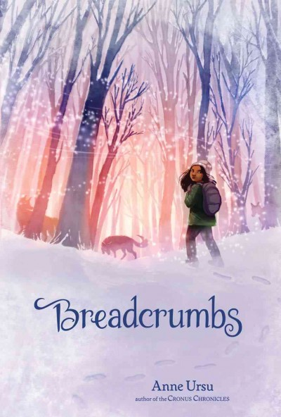Breadcrumbs, Ann Ursu