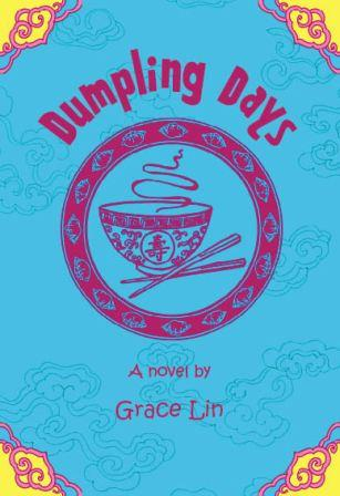 Dumpling Days, Grace Lin, multicultural chapter books,