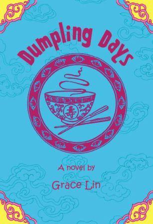 Dumpling Days, Grace Lin, multicultural chapter books,