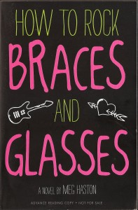 How to Rock Braces and Glasses, middle school books for girls,