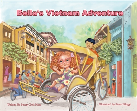 Bella's Vietnam Adventure, Vietnam, picture book,