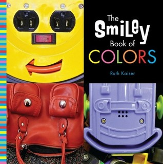 Smiley Book of Colors, picture book of smiley faces found in everyday objects, Pragmatic Mom