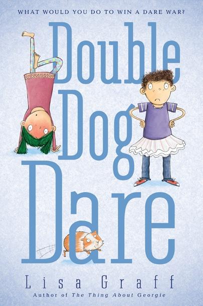 Double Dog Dare, Lisa Graff